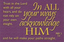 in-all-your-ways-acknowledge-him-bible-quote