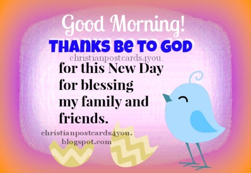 good+morning+thanks+be+to+God